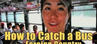 Traveling Tips: Catching a Bus in a Foreign Country