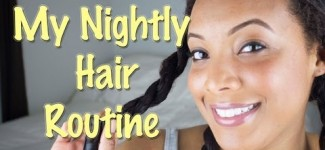 Night Time Hair Routine