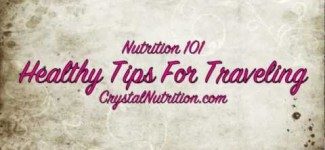 Healthy Tips for Traveling & Vacation