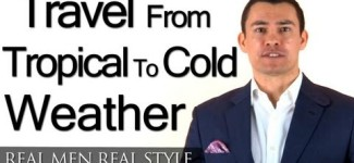 Men's Travel Clothing from Tropical to Cold Weather
