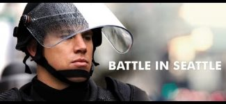 Battle in Seattle – Full Movie Starring Chaning Tatum and Charlize Theron